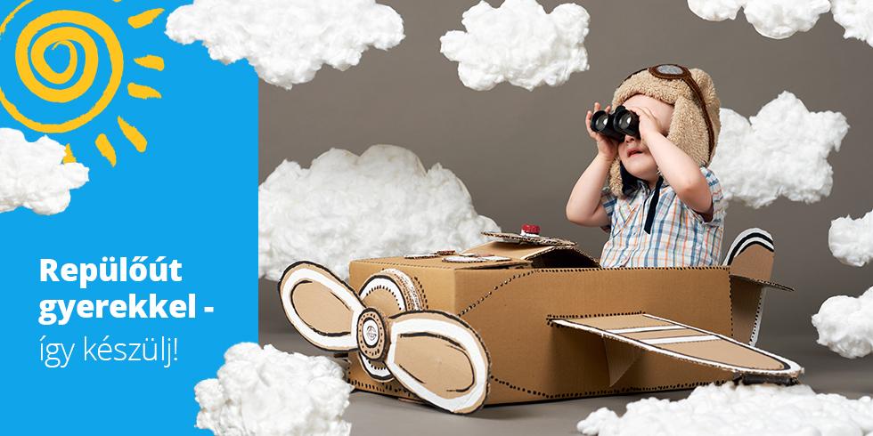 Repülés kisbabával - így készülj!