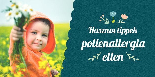Hasznos tippek pollenallergia ellen